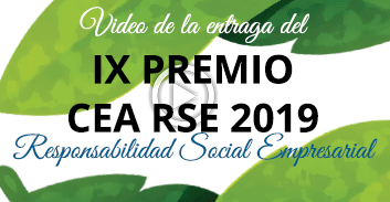 Video de la entraga del IX PREMIO CEA RSE 2019