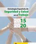 Estrategia española de SST 2015-2020: primer Plan de aplicación 2015-2016. INSHT.