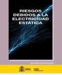 Documento del INSHT sobre Riesgos debidos a la electricidad estática.