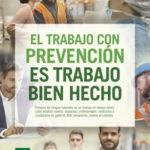 """Andalucía pone en marcha una campaña de sensibilización: """"El trabajo con prevención es trabajo bien hecho. Más prevención, menos accidentes""""."""