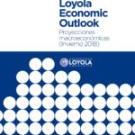 Loyola Economic Outlook Invierno 2018