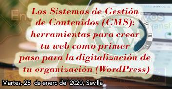 Los Sistemas de Gestión de Contenidos (CMS): herramientas para crear tu web como primer paso para la digitalización de tu organización (WordPress)