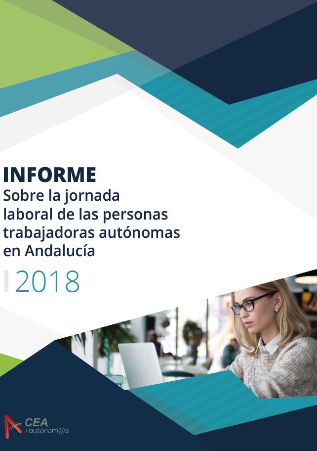 Informe 2018 sobre la Jornada Laboral de las personas trabajadoras autónomas en Andalucía
