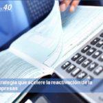 CEA reclama una estrategia que acelere la reactivación de la economía y de las empresas