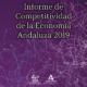 INFORME DE COMPETITIVIDAD DE LA ECONOMÍA ANDALUZA 2019